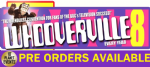 Pre- Orders - Whooverville 8 - 3rd September